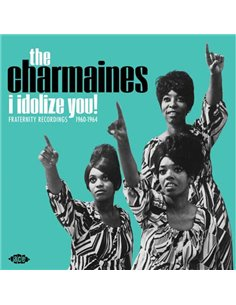 Charmaines - I Idolize You! - 12' LP (2019)